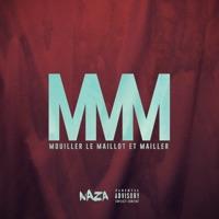 Naza - MMM (Mouiller le maillot et mailler) - Single