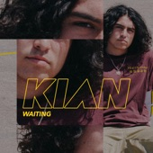 Kian - Waiting