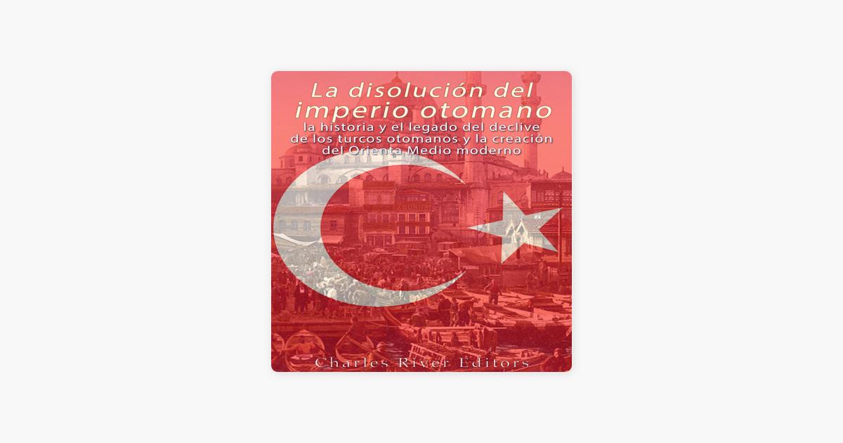 1eda7533aa7d ... Array - la disoluci n del imperio otomano the dissolution of the  ottoman rh itunes apple