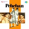 Pehchan Original Motion Picture Soundtrack