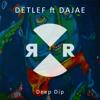 Detlef & Dajae - Deep Dip artwork