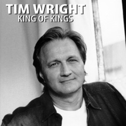 Album: King of Kings Single by Tim Wright - Free Mp3