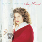 Home For Christmas-Amy Grant