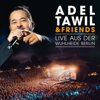 Adel Tawil - Adel Tawil & Friends: Live aus der Wuhlheide Berlin Grafik