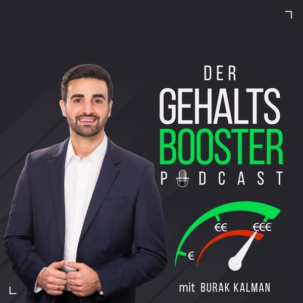 Der Gehaltsbooster-Podcast: Erfolg im Beruf | Gehaltsverhandlung | Selbstmarketing | Karriere | Lifestyle | Motivation