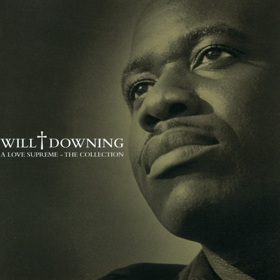 A Love Supreme - The Collection - Will Downing