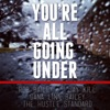 You re All Going Under feat Jay Kill Dana Linn Bailey Single