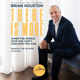 There Is More: When the World Says You Can't - God Says You Can (Unabridged) audiobook