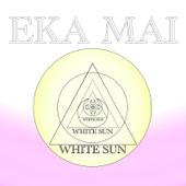 Eka Mai Recitation