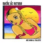 Ms Nina & Talisto - Noche De Verano (Dinamarca Remix)