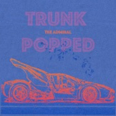 Trunk Popped - Single