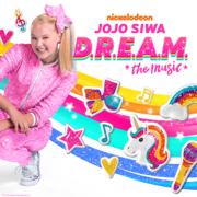 D.R.E.A.M. The Music - EP - JoJo Siwa - JoJo Siwa