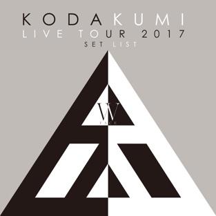 Koda Kumi Live Tour 2017 – W Face – Set List – Kumi Koda