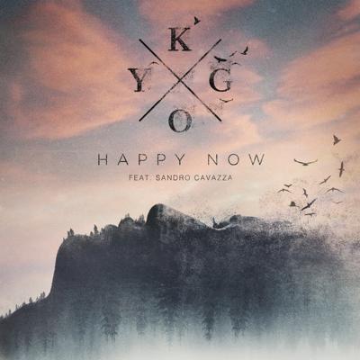 Happy Now (feat. Sandro Cavazza) - Kygo song