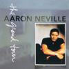 Aaron Neville - Don't Take Away My Heaven bild