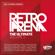 Various Artists - Topradio - The Ultimate Retro Arena - Volume 2