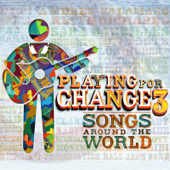 La Bamba (feat. Cesar Rosas, David Hidalgo & Andres Calamaro) - Playing for Change