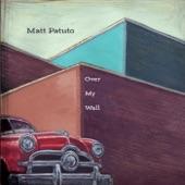 Matt Patuto - Where Can You Go