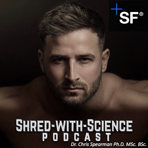 The Shred with Science Podcast with Dr. Chris Spearman
