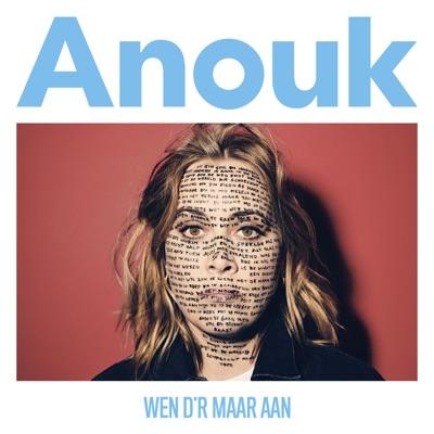 Wen D'r Maar Aan - Anouk