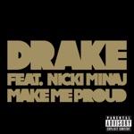 songs like Make Me Proud (feat. Nicki Minaj)