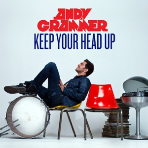 Andy Grammer - Keep Your Head Up