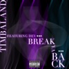 Break Ya Back (feat. Dev) - Single