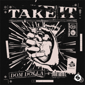 Take It - Dom Dolla