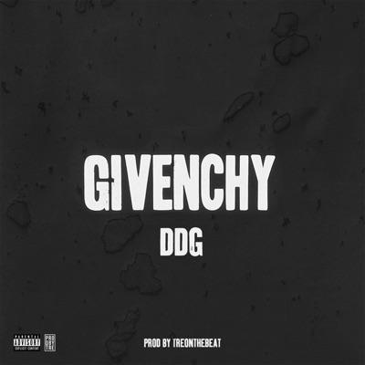 Givenchy - Single - DDG