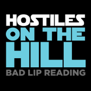 Hostiles on the Hill - Bad Lip Reading - Bad Lip Reading