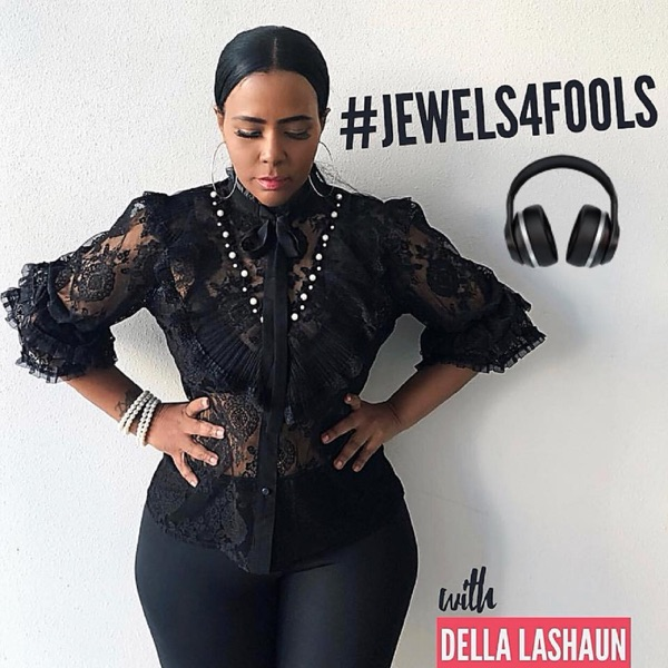#Jewels4Fools Podcast