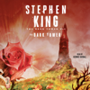 Stephen King - The Dark Tower VII (Unabridged)  artwork