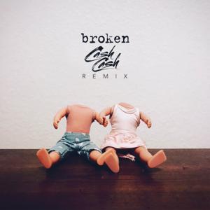 Broken (Cash Cash Remix) - lovelytheband & Cash Cash