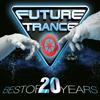 Verschiedene Interpreten - Future Trance - Best of 20 Years Grafik