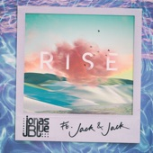Rise (feat. Jack & Jack) artwork
