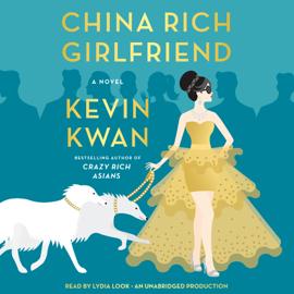 China Rich Girlfriend: A Novel (Unabridged) audiobook