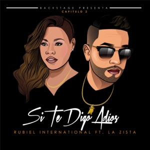 Si Te Digo Adiós (feat. La Zista) - Single Mp3 Download