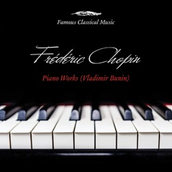 Album: Chopin Piano Works Famous Classical Music by Vladimir