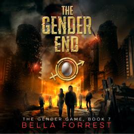 The Gender End: The Gender Game, Book 7 (Unabridged) audiobook