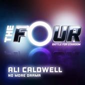 No More Drama (The Four Performance)