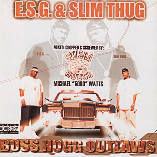 Boss Hogg Outlaws (Mixed, Chopped and Screwed)