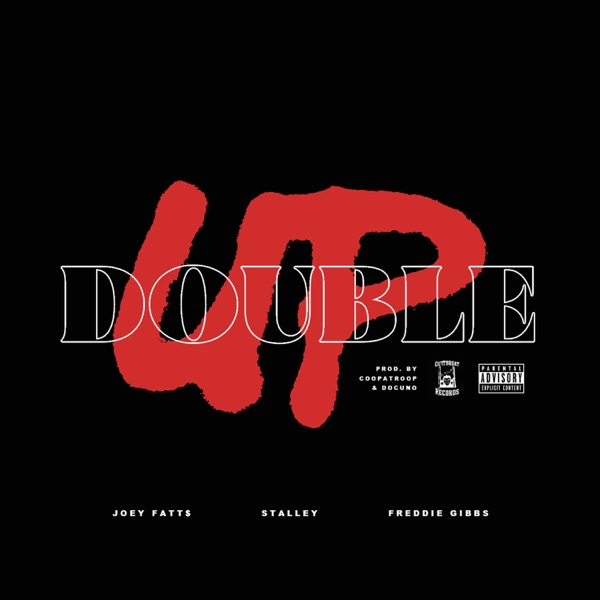 Double Up (feat. Stalley & Freddie Gibbs) - Single