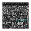 What a Friend - Matt Maher
