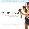 Gary Mack & David Casstevens - Mind Gym: An Athlete's Guide to Inner Excellence  artwork