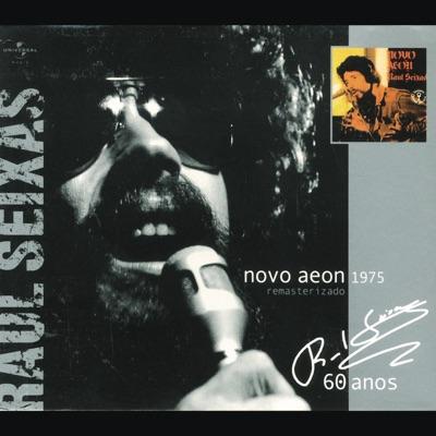 Novo Aeon - Raul Seixas