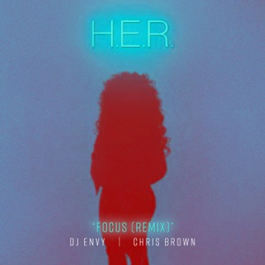 Focus (DJ Envy Remix) [feat. Chris Brown] - Single Mp3 Download