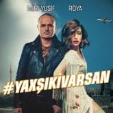 #YaxşıKiVarsan (feat. Röya) - Single