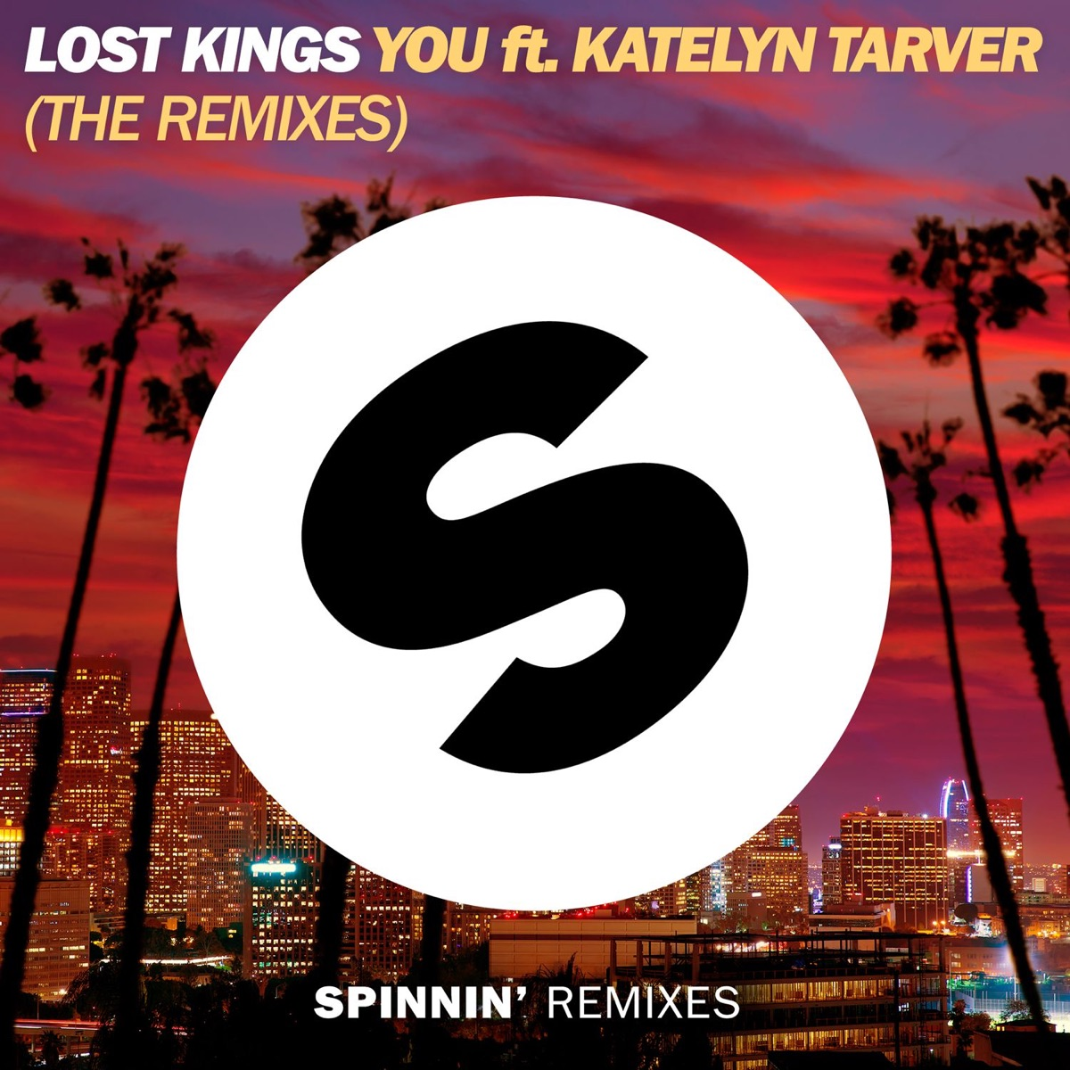 You feat Katelyn Tarver The Remixes - Single Lost Kings CD cover