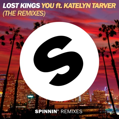 You (feat. Katelyn Tarver) [The Remixes] - Single MP3 Download