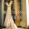 Rachel Hauck - The Wedding Dress  artwork